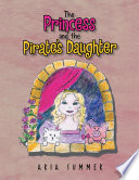 The Princess and the Pirate s Daughter