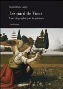 Leonardo una biografia pittorica  Ediz  francese