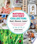 Natural History Collector  Hunt  Discover  Learn