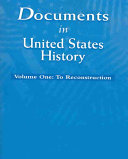 Documents in United States History  To Reconstruction