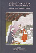 Medieval Constructions in Gender and Identity