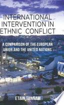 International Intervention in Ethnic Conflict