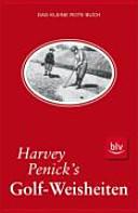 Harvey Penick s Golf Weisheiten