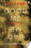 Good Me Bad Me by Ali Land