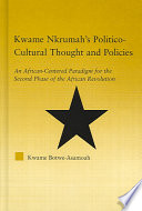 Kwame Nkrumah s Politico cultural Thought and Policies
