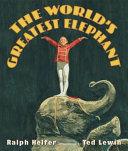 The World s Greatest Elephant