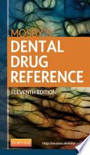 Mosby s Dental Drug Reference