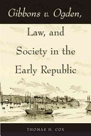 Gibbons v  Ogden  Law  and Society in the Early Republic