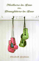 Mothers-in-Law Vs. Daughters-in-Law Pdf/ePub eBook