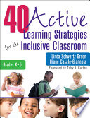 40 Active Learning Strategies for the Inclusive Classroom  Grades K  5