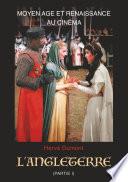 Moyen Age et Renaissance au cinéma: L'Angleterre
