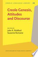 Creole Genesis Attitudes And Discourse