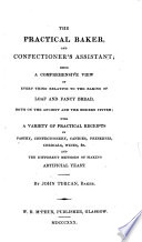 The Practical Baker And Confectioner S Assistant