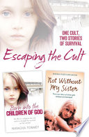 Escaping the Cult  One cult  two stories of survival