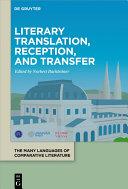 Literary Translation Reception And Transfer
