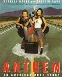 Anthem  An American Road Story