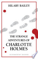 The Strange Adventures of Charlotte Holmes