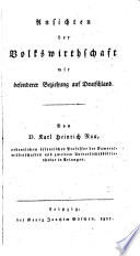Ansichten der Volkswirthschaft mit besonderer Beziehung auf Deutschland