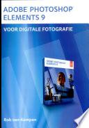 Adobe Photoshop Elements 9 Voor Digitale Fotografie