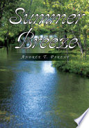 Summer Breeze : and relaxation at her summer cottage deep...