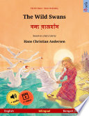 The Wild Swans English Bengali Bangla Bilingual Children S Book Based On A Fairy Tale By Hans Christian Andersen Age 4 6 And Up