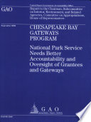 Chesapeake Bay Gateways Program National Park Service Needs Better Accountability Oversight Of Grantees Gateways