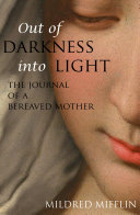 download ebook out of darkness into light: the journal of a bereaved mother (expanded, annotated) pdf epub