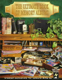 The Ultimate Book Of Memory Albums