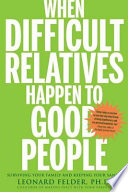 When Difficult Relatives Happen to Good People Book PDF