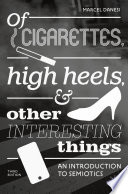 Of Cigarettes  High Heels  and Other Interesting Things