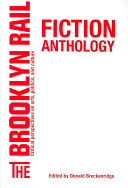 The Brooklyn Rail Fiction Anthology Writers Recent New And Newest It S A Bewildering