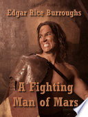 A Fighting Man of Mars
