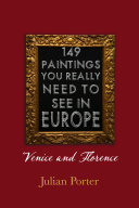 149 Paintings You Really Should See In Europe Venice And Florence