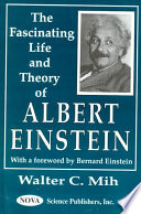 The Fascinating Life and Theory of Albert Einstein Book PDF