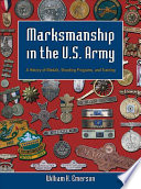Marksmanship in the U S  Army