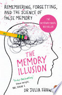 Ebook The Memory Illusion Epub Dr Julia Shaw Apps Read Mobile