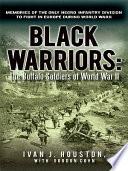 Black Warriors: The Buffalo Soldiers of World War II