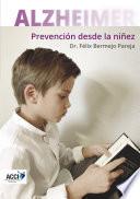 Alzheimer Prevenci N Desde La Ni Ez