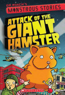 Monstrous Stories  2  Attack of the Giant Hamster