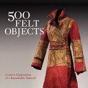 500 Felt Objects