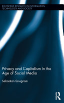 Privacy and Capitalism in the Age of Social Media