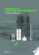 Dynamics of Structure and Foundation   A Unified Approach