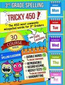 Tricky 450  3rd Grade Spelling