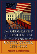 The Geography of Presidential Elections in the United States  1868 2004