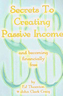Secrets to Creating Passive Income and Becoming Financially Free