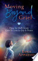 Moving Beyond Grief