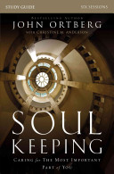 Soul Keeping Study Guide
