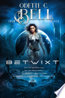 The Betwixt Book One Book PDF
