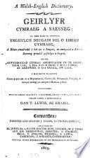 A Welsh-English dictionary. Geirlyfr Cymraeg a Saesneg, gan T. Lewis ac eraill