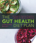 The Gut Health Diet